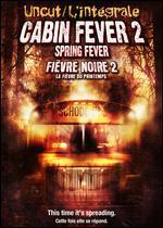 Cabin Fever 2-Spring Fever [Dvd]