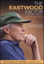 The Eastwood Factor - Richard Schickel