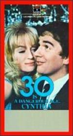 30 is a Dangerous Age Cynthia