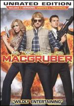 MacGruber [Rated/Unrated] - Jorma Taccone