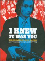 I Knew It Was You - Richard Shepard