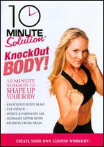 10 Minute Solution: Knockout Body! - Andrea Ambandos