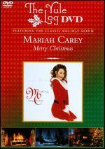Mariah Carey: Merry Christmas - The Yule Log Edition