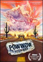 Powwow Highway - Joanelle Nadine Romero; Jonathan Wacks