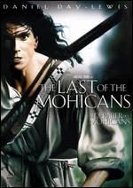The Last of the Mohicans [Repackaged]
