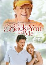 Back to You and Me - David S. Cass, Sr.