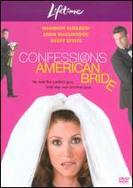 Confessions of an American Bride