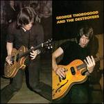 George Thorogood & Destroyers