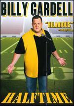 Billy Gardell: Halftime -