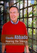 Claudio Abbado: Hearing the Silence