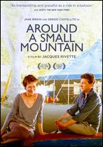 Around a Small Mountain - Jacques Rivette