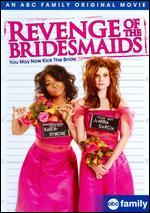 Revenge of the Bridesmaids - James Hayman
