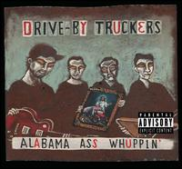 Alabama Ass Whuppin' - Drive-By Truckers