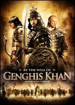 By the Will of Genghis Khan - Andrei Borissov