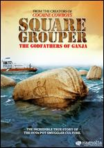 Square Grouper - Billy Corben