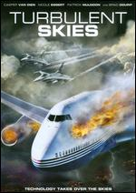 Turbulent Skies - Fred Olen Ray