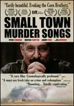 Small Town Murder Songs - Ed Gass-Donnelly