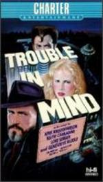 Trouble in Mind [Vhs]