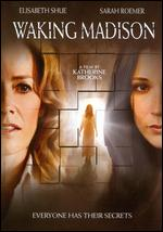Waking Madison - Katherine Brooks
