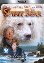 Spirit Bear: The Simon Jackson Story - Stefan Scaini
