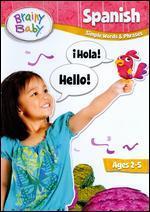 Brainy Baby: Spanish - Simple Words & Phrases