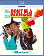 Don't Be a Menace to South Central While Drinking Your Juice in the Hood [Blu-ray]