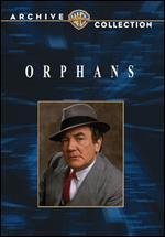 Orphans - Alan J. Pakula
