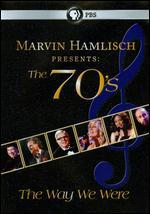 Marvin Hamlisch Presents the 70'S, the Way We Were
