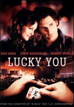 Lucky You (2007) Eric Bana; Drew Barrymore; Robert Duvall