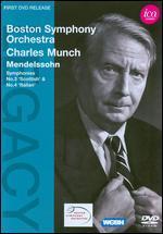 Boston Symphony Orchestra/Charles Munch: Mendelssohn - Symphonies Nos. 3 & 4