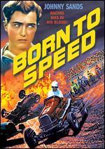 Born to Speed - Edward L. Cahn