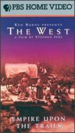 The West: Empire Upon the Trails
