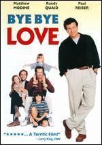 Bye Bye, Love: Original Soundtrack Album