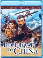 High Road to China [Blu-ray] - Brian G. Hutton