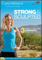 Canyon Ranch: Strong & Sculpted -