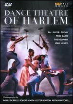 Dance Theatre of Harlem: Fall River Legend/Troy Game/The Beloved/John Henry