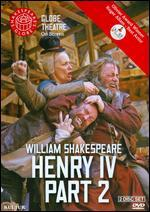Henry IV, Part 2 (Shakespeare's Globe Theatre)