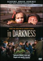 In Darkness - Agnieszka Holland