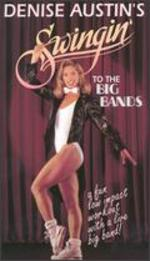 Denise Austin: Swingin' to the Big Bands