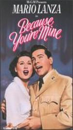 Because You'Re Mine [Vhs]