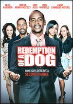 Redemption of a Dog - Paul D. Hannah