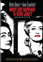 What Ever Happened to Baby Jane? [50th Anniversary Edition] - Robert Aldrich