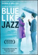 Blue Like Jazz - Steve Taylor