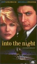 Into the Night [Vhs]