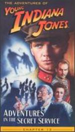 The Adventures of Young Indiana Jones: Chapter 13 - Adventures in the Secret Service