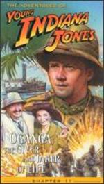 The Adventures of Young Indiana Jones: Chapter 11 - Oganga, the Giver and Taker of Life