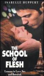 The School of Flesh - Beno�t Jacquot