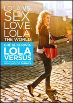 Lola Versus - Daryl Wein