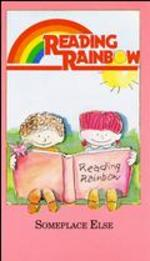 Reading Rainbow: Someplace Else