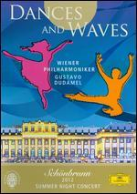 Summer Night Concert: Sch�nbrunn 2012 - Dances and Waves
